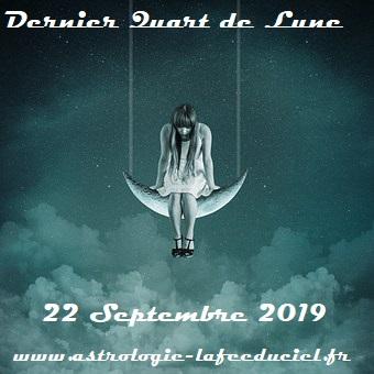Dernier Quart de Lune du 22 Septembre 2019