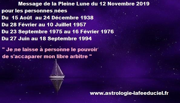 Message de la Pleine Lune du 12 Novembre 2019 pour les personnes nées Du  15 Août  au 24 Décembre 1938  Du 28 Février au 10 Juillet 1957  Du 23 Septembre 1975 au 16 Février 1976  Du 27 Juin au 18 Septembre 1994