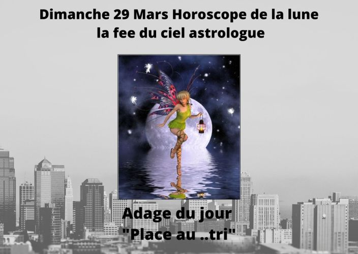 Horoscope de la Lune du 29 Mars 2020