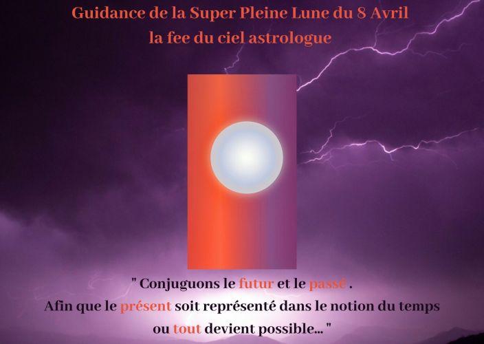 Guidance de la Super Pleine Lune du 8 Avril 2020