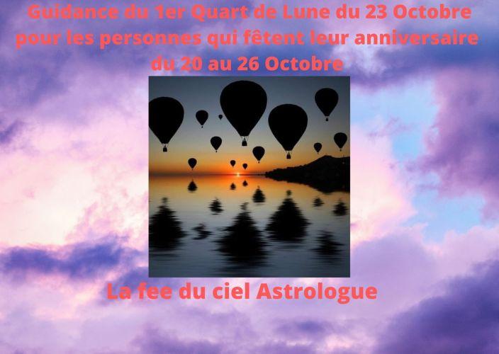 Guidance du 1er Quart de Lune du 23 Octobre 2020 pour les personnes qui fêtent leur anniversaire du 20 au 26 Octobre