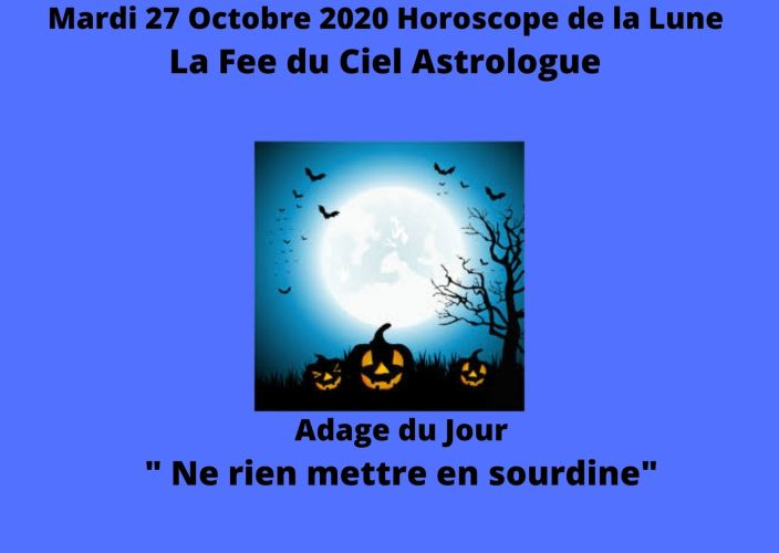 Horoscope de la Lune du 27 Octobre 2020