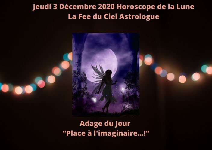 Horoscope de la Lune du 3 Décembre 2020