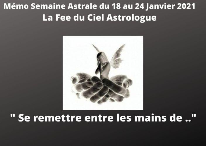 Mémo Semaine Astrale du 18 au 24 Janvier 2021