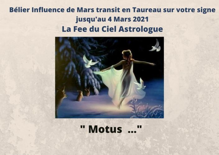 Bélier Influence de Mars transit en Taureau sur votre signe jusqu'au 4 Mars 2021