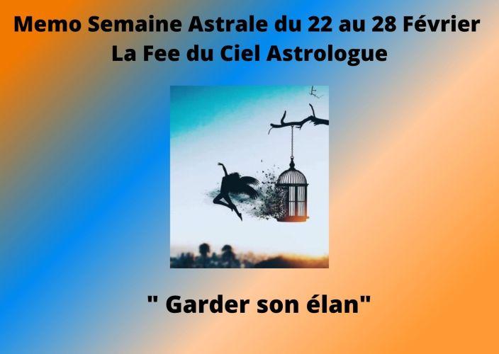 Mémo Semaine Astrale du 22 au 28 Février 2021