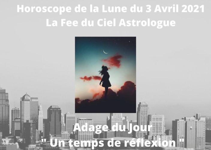 Horoscope de la Lune du 3 Avril 2021