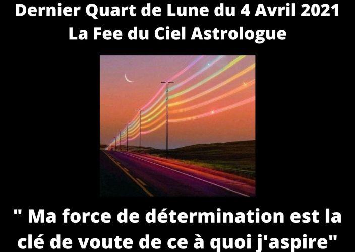 Dernier  Quart de Lune du 4 Avril 2021