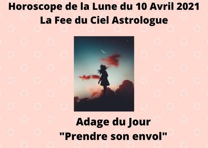 Horoscope de la Lune du 10 Avril 2021