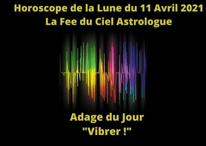 Horoscope de la Lune du 11 Avril 2021