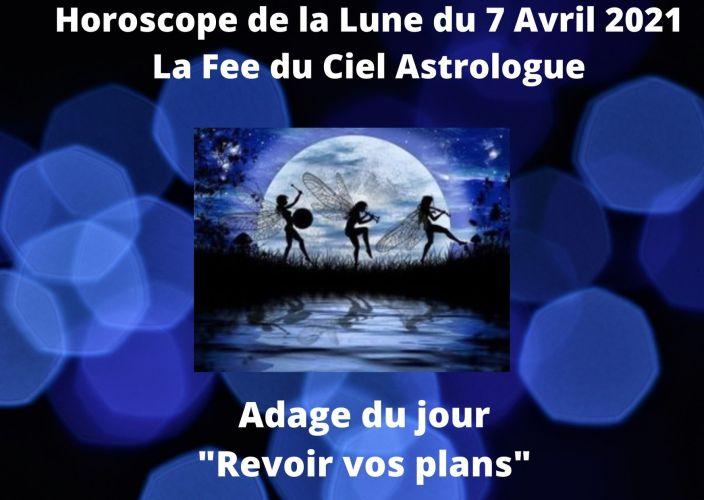 Horoscope de la Lune du 7 Avril 2021