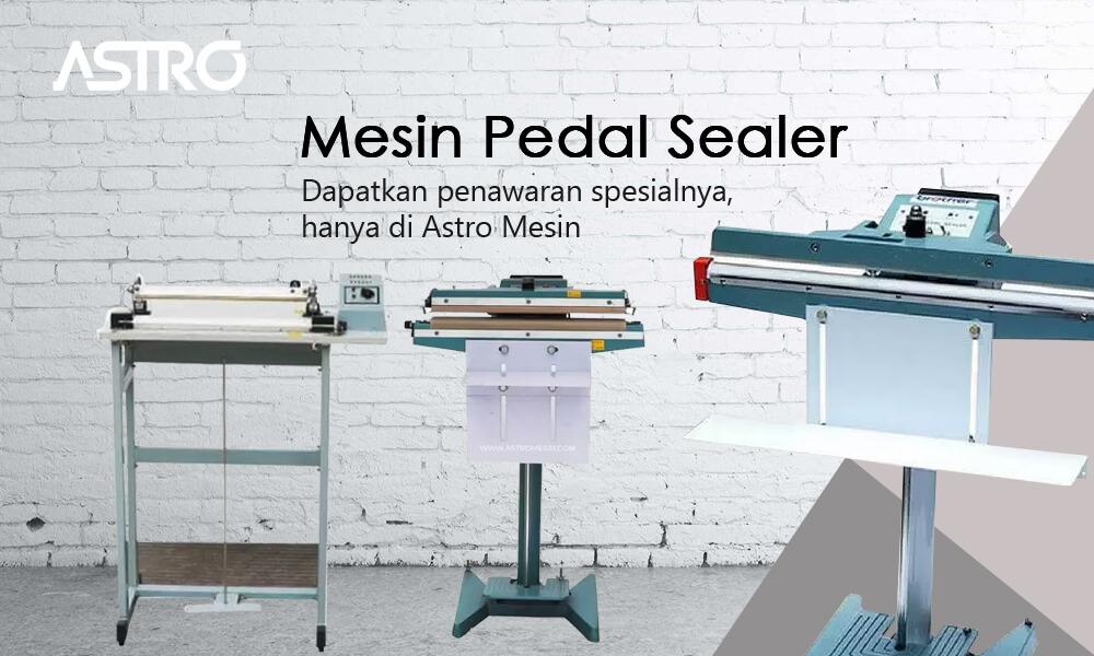 Banner Mesin Pedal Sealer