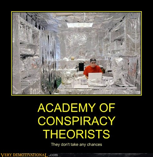 demotivational-posters-academy-of-conspiracy-theorists