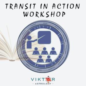 Transit in Action Workshop - Astrology