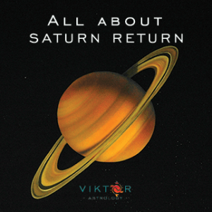 All about Saturn Return