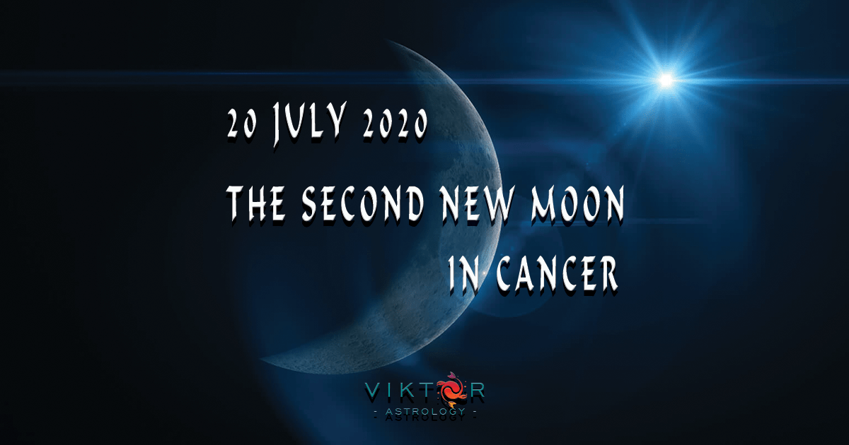 The Second New Moon In Cancer 20 July 2020