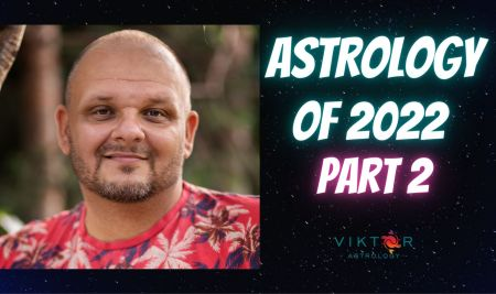 Astrology of 2022 – Part 2