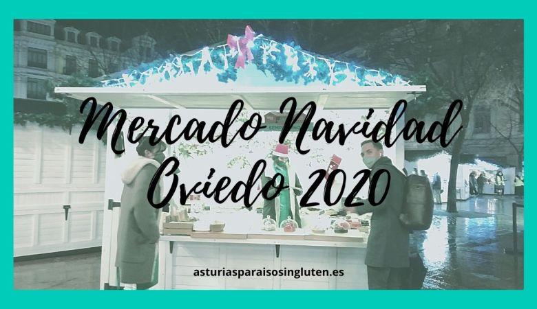 Mercadillo Navidad Oviedo 2020