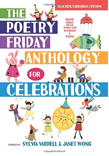 Poetry Friday Anthology for Celebrations