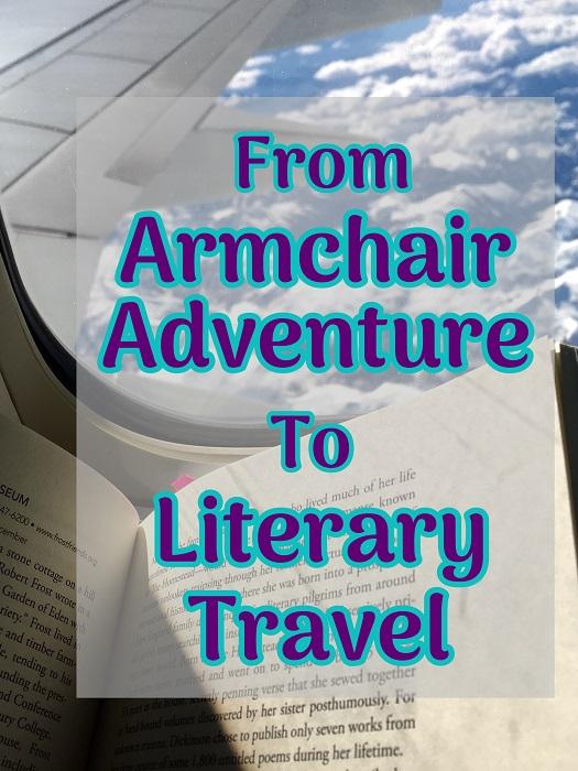 Armchair Adventure to Literary Travel