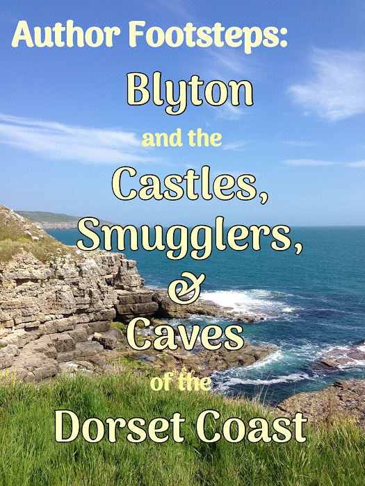 Author Footsteps: Blyton and the Castles, Smugglers and Caves of the Dorset Coast