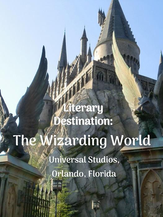 Literary Destination: The Wizarding World, Orlando, FL
