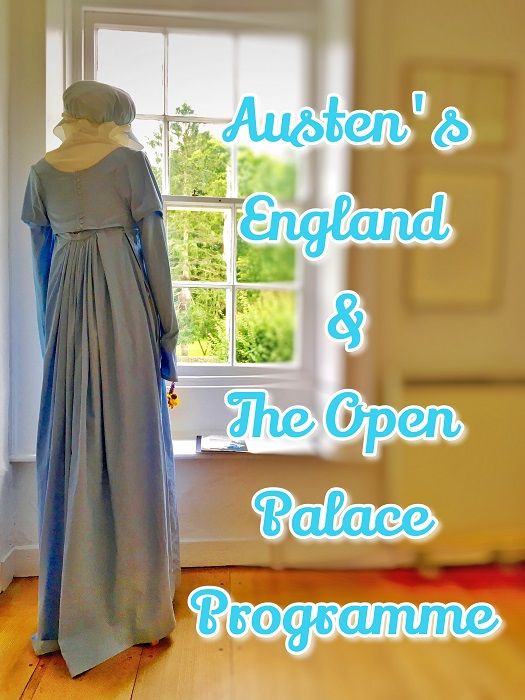 Austen's England & The Open Palace Programme