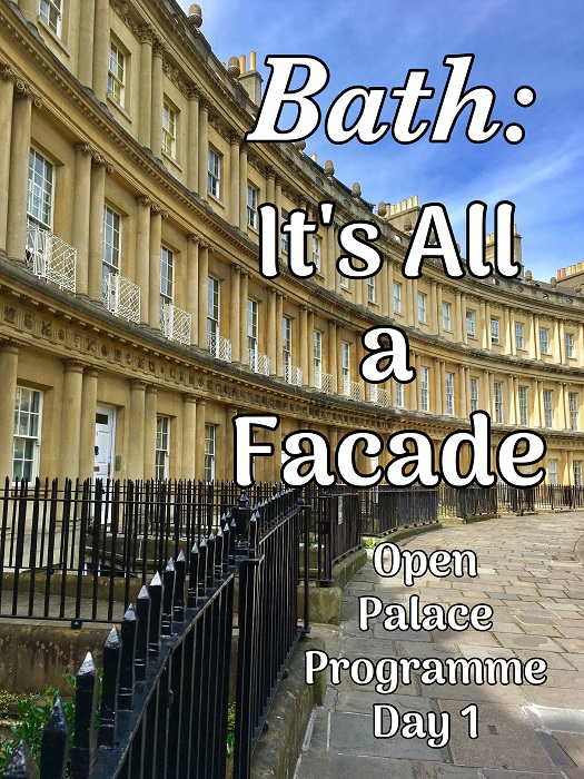 Bath: It's All A Facade (OPP Day 1)