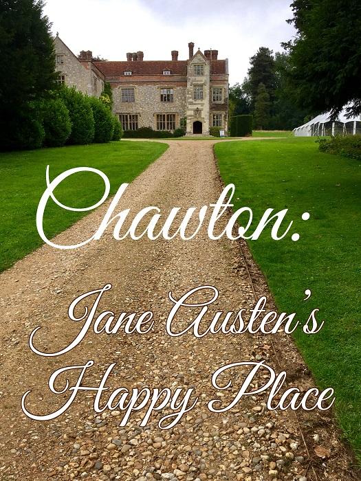 Chawton: Jane Austen's Happy Place