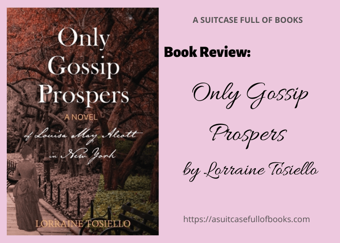 Book Review: Only Gossip Prospers by Lorraine Tosiello