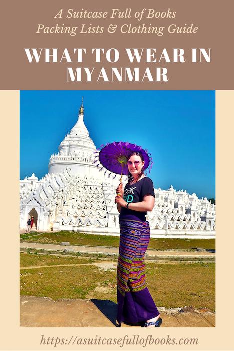 What To Wear In MyanmarPin