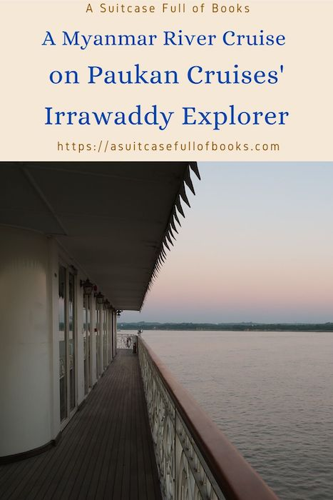 A Myanmar River Cruise on Paukan Cruises' Irrawaddy Explorer Pin