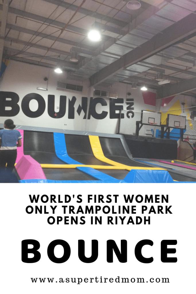BOUNCE-WORLD'S FIRST LADIES ONLY TRAMPOLINE PARK IN RIYADH-KSA
