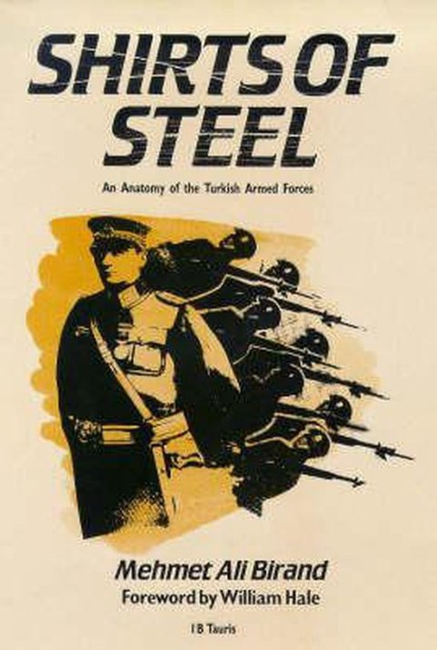 shirts of steel: Anatomy of the Turkish armed force
