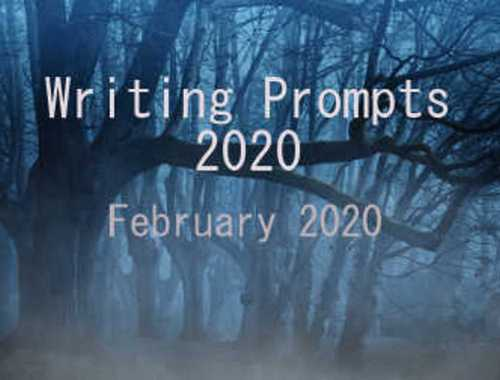 February 2020 Writing Prompts