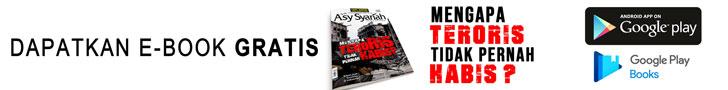 ebook gratis asysyariah edisi khusus 02 Mengapa Teroris Tidak Pernah Habis?