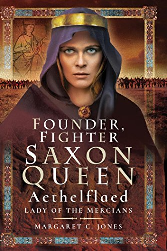 Aethelflaed- Saxon queen