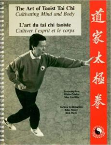 Art of Taoist Tai Chi Cultivating Mind and Body