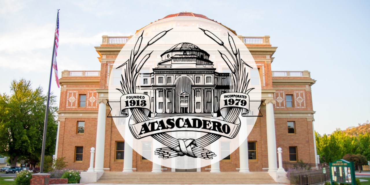 The City of Atascadero Explains Our Local Officials Role in the Management and Leadership of our City