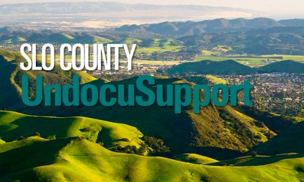 SLO UndocuSupport Raising Money for Undocumented Immigrants in SLO County