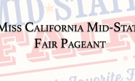 Applications Available For Miss California Mid-State Fair Scholarship Pageant