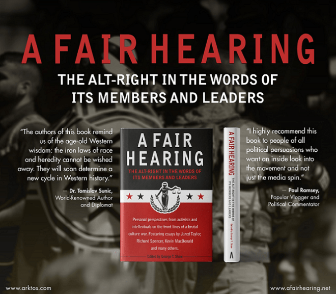 "A review of ""A Fair Hearing: The alt-right in the words of its members and leaders"" from Arktos Media"