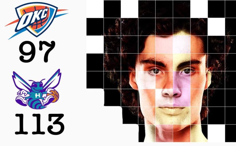 Charlotte Hornets vs Oklahoma City Thunder: Post game report