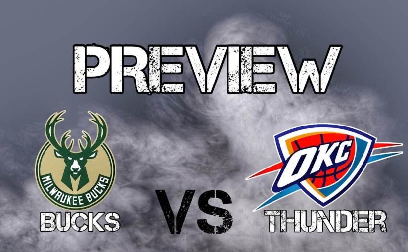 Thunder vs Bucks: Preseason Preview
