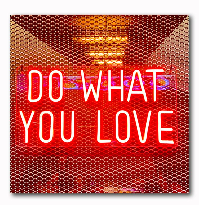 Do what you love neon -Atelier Klick Blick