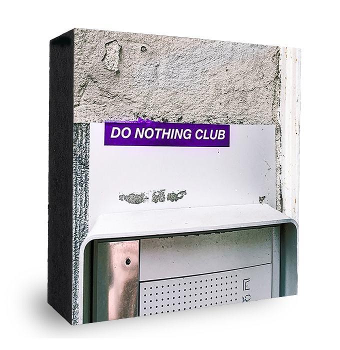 Do nothing Club Bild auf Holz