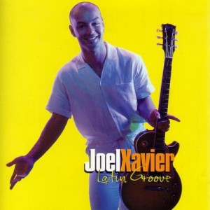 Joel Xavier Latin Groove