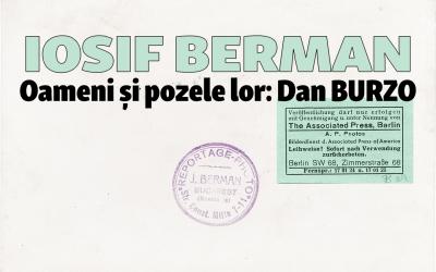 Oameni și pozele lor: Dan Burzo. Iosif Berman