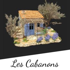 Les Cabanons de Provence pour votre Décor de Crèche