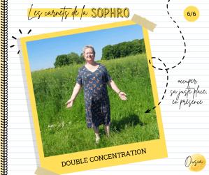 Read more about the article Les carnets de la Sophro #6